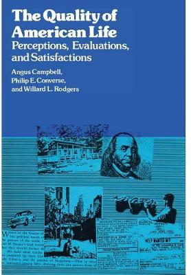 Quality of American Life: Perceptions, Evaluations and Satisfactions (Hardback)
