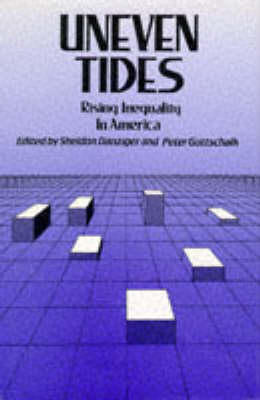 Uneven Tides: Rising Inequality in America (Hardback)