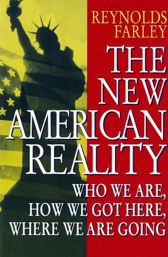 New American Reality: Who We are, How We Got Here, Where We are Going - 1990 census research series (Paperback)