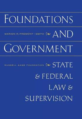 Foundations and Government: State and Federal Law Supervision (Hardback)