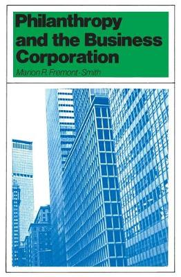Philanthropy and the Business Corporation (Paperback)