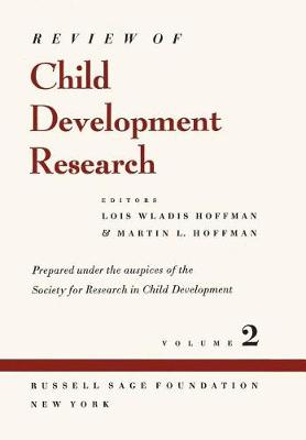 Review of Child Development Research: v.2 (Hardback)