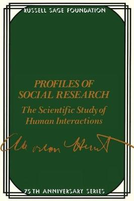 Profiles of Social Research: Scientific Study of Human Interactions (Paperback)