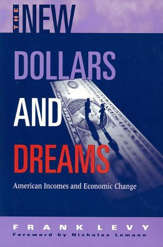New Dollars and Dreams: American Incomes in the Late 1990s (Paperback)