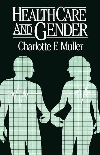 Health Care and Gender (Paperback)
