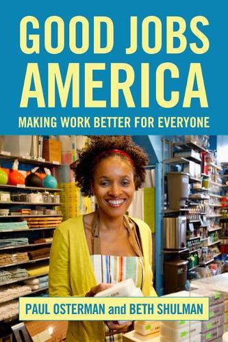 Good Jobs America (Hardback)