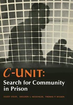 C-Unit: Search for Community in Prison (Hardback)