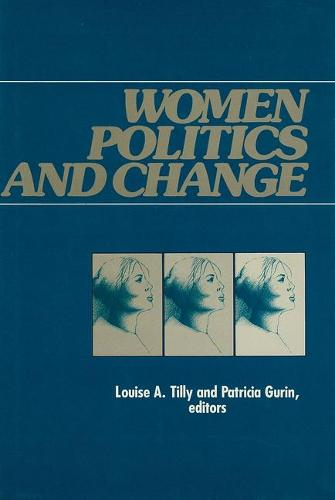 Women, Politics and Change (Paperback)