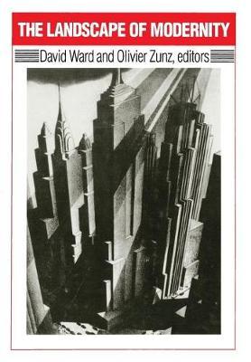 The Landscape of Modernity: New York City, 1900-40 (Hardback)