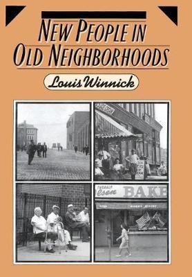 New People in Old Neighborhoods: The Role of Immigrants in Rejuvenating New York's Communities (Hardback)