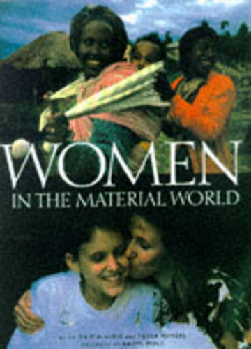 Women in the Material World (Paperback)
