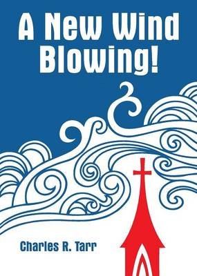 A New Wind Blowing! (Paperback)