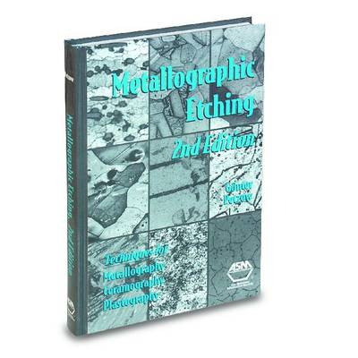 Metallographic Etching (Hardback)