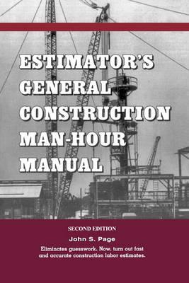 Estimator's General Construction Manhour Manual (Paperback)