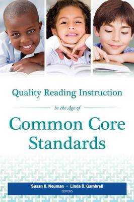 Quality Reading Instruction in the Age of Common Core Standards (Paperback)