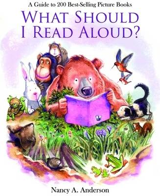 What Should I Read Aloud?: A Guide to 200 Best-selling Picture Books (Paperback)