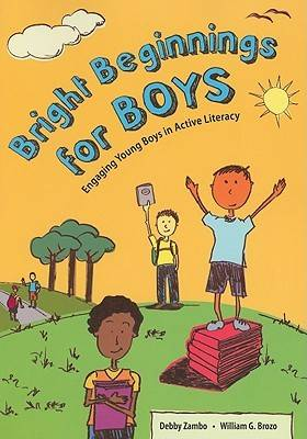 Bright Beginnings for Boys: Engaging Young Boys in Active Literacy (Paperback)