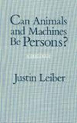 Can Animals and Machines Be Persons?: A Dialogue (Paperback)