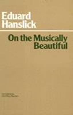 On The Musically Beautiful (Paperback)