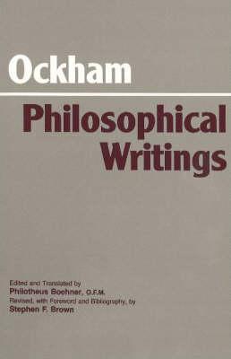 Ockham: Philosophical Writings: A Selection (Paperback)