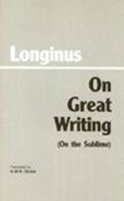 On Great Writing (On the Sublime) (Hardback)