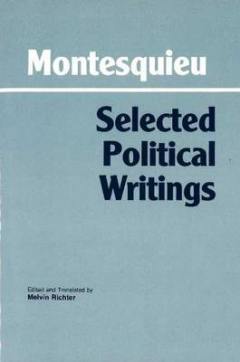 Montesquieu: Selected Political Writings (Hardback)