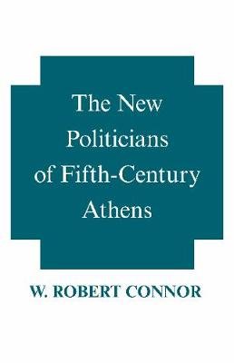 The New Politicians of Fifth-century Athens (Paperback)
