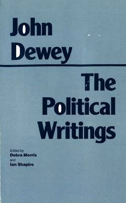 Political Writings (Dewey) (Paperback)