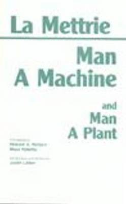 Man a Machine and Man a Plant (Hardback)