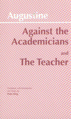 Against the Academicians and The Teacher (Paperback)