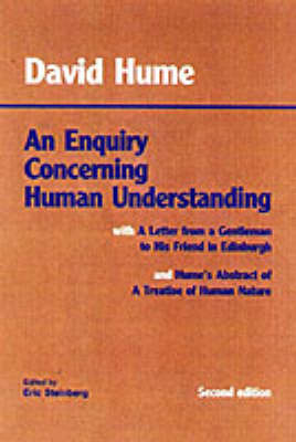 An Enquiry Concerning Human Understanding: with Hume's Abstract of A Treatise of Human Nature and A Letter from a Gentleman to His Friend in Edinburgh (Paperback)