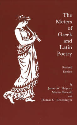The Meters of Greek and Latin Poetry (Paperback)