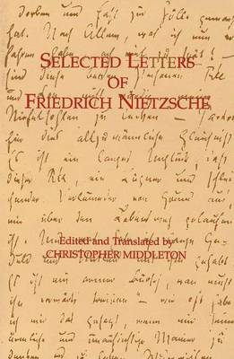 Selected Letters of Friedrich Nietzsche (Paperback)
