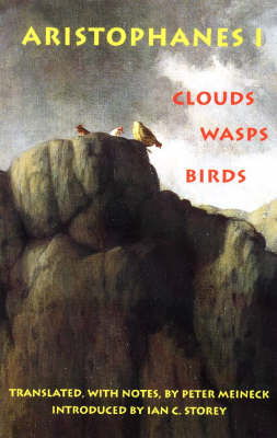 Aristophanes 1: Clouds, Wasps, Birds: 1: Clouds, Wasps, Birds (Paperback)