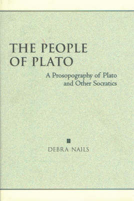 The People of Plato: A Prosopography of Plato and Other Socratics (Hardback)