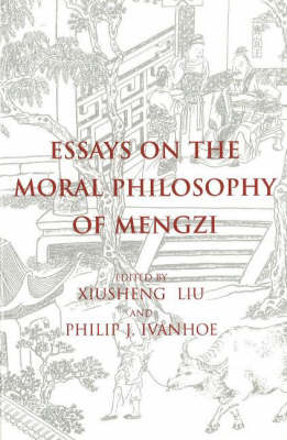 Essays on the Moral Philosophy of Mengzi (Paperback)