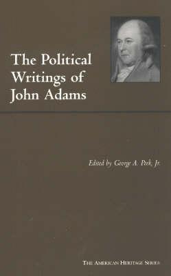 The Political Writings of John Adams (Hardback)