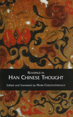 Readings in Han Chinese Thought (Paperback)