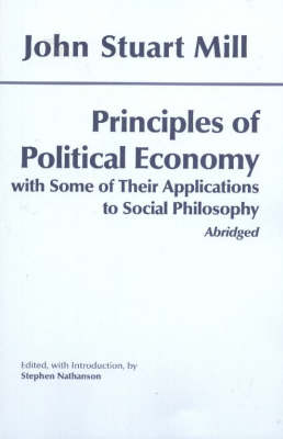 Principles of Political Economy: With Some of Their Applications to Social Philosophy (Paperback)