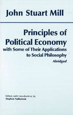 Principles of Political Economy: With Some of Their Applications to Social Philosophy (Hardback)