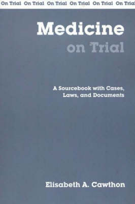 Medicine On Trial - On Trial (Paperback)