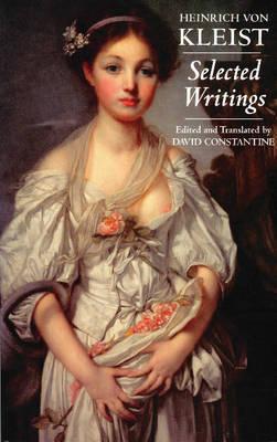 Kleist: Selected Writings (Paperback)