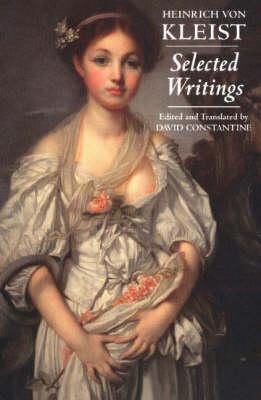 Kleist: Selected Writings (Hardback)
