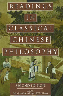 Readings in Classical Chinese Philosophy (Hardback)