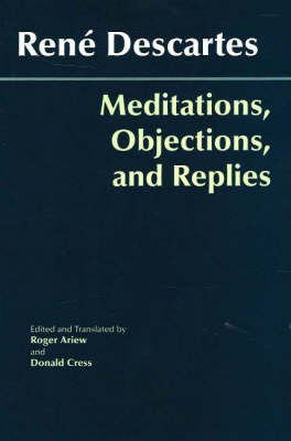 Meditations, Objections, and Replies (Hardback)
