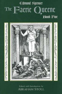 The Faerie Queene, Book Five: Book Five - Book (Hardback)