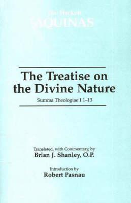 The Treatise on the Divine Nature: Summa Theologiae I 1-13 (Paperback)