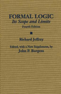 Formal Logic: Its Scope and Limits (Hardback)