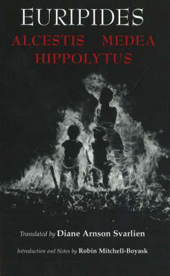 Alcestis, Medea, Hippolytus (Paperback)