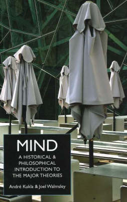 Mind: A Historical and Philosophical Introduction to the Major Theories (Hardback)